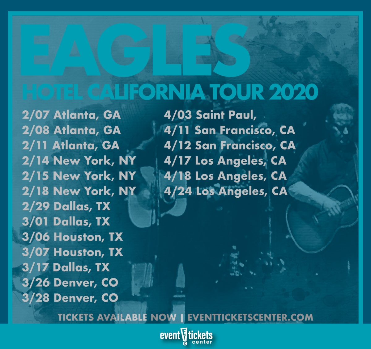 Eagles Tour 2020.Eagles Expand 2020 Hotel California Tour